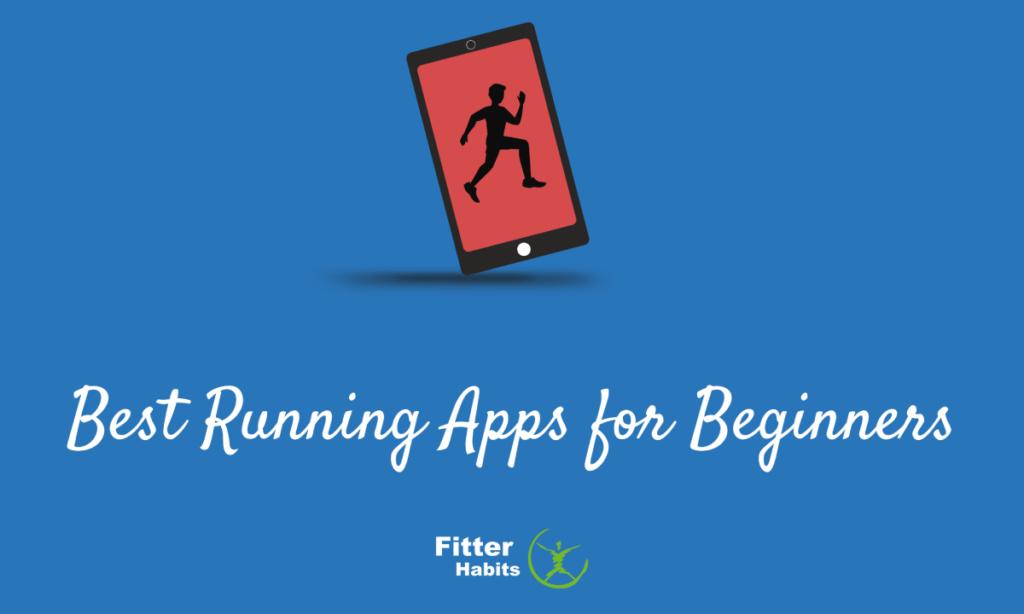 Best Running Apps for Beginners