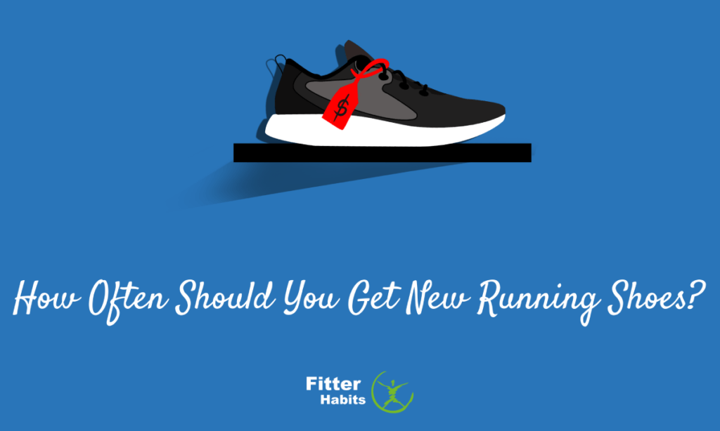 How Often Should You Get New Running Shoes