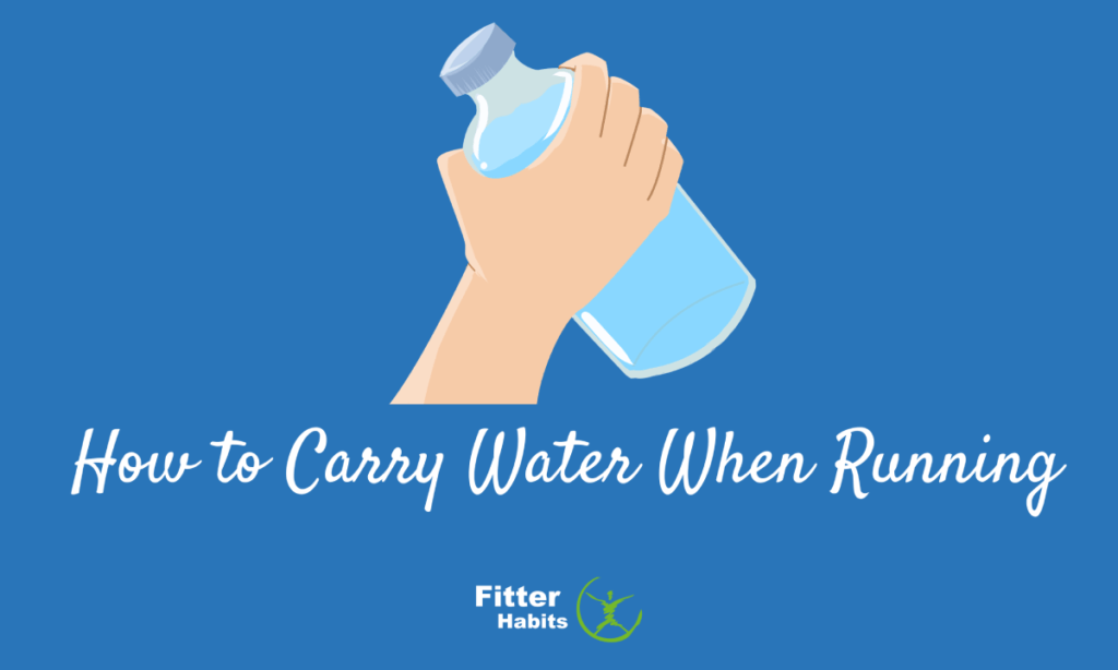 How to carry water when running?