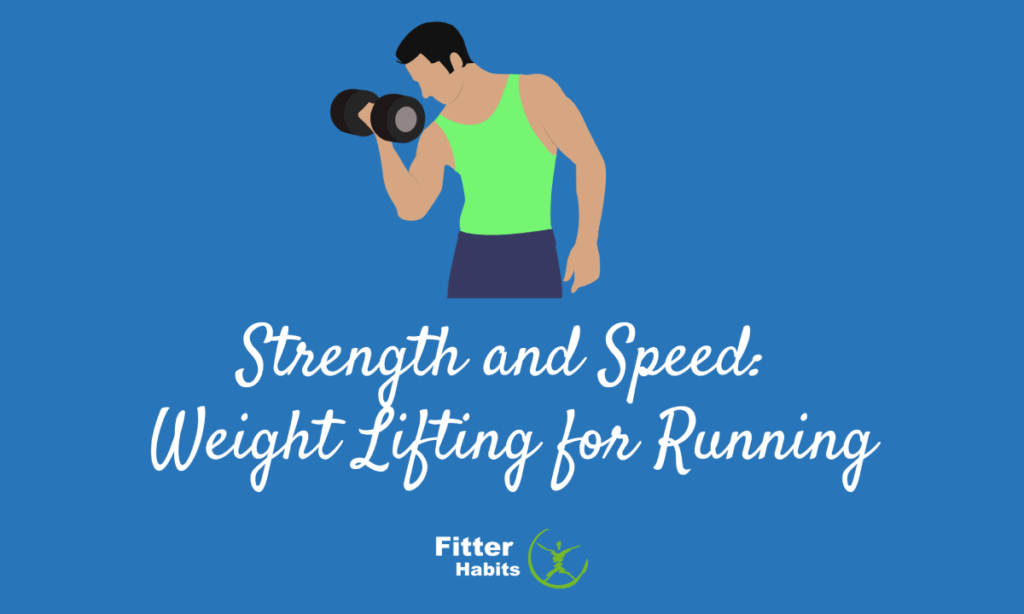 Weight Lifting for Running