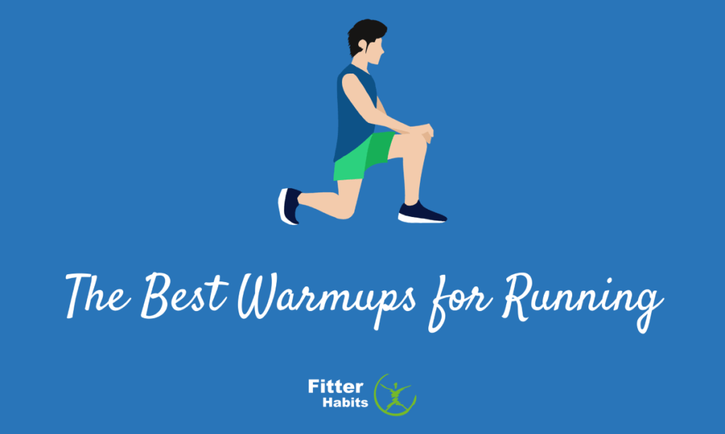 The Best Warmups for Running