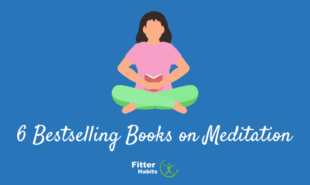 6 Bestselling books on meditation