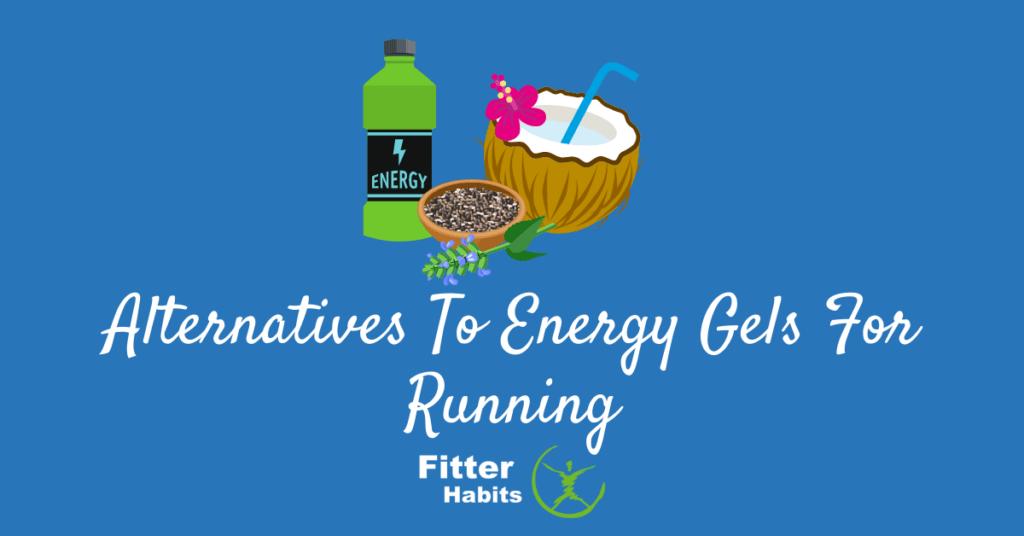 Alternatives to energy gels for running