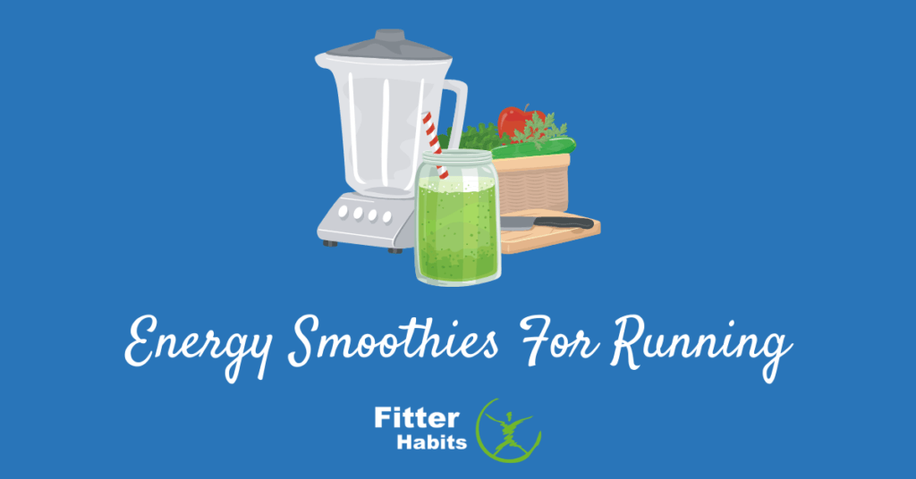 Energy smoothies for running