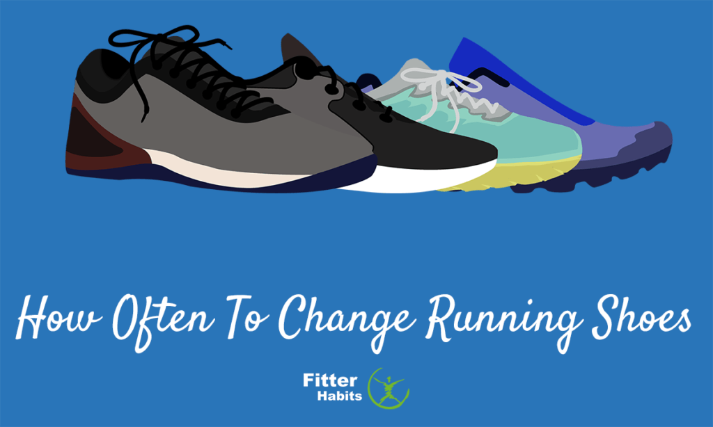 How often to change running shoes