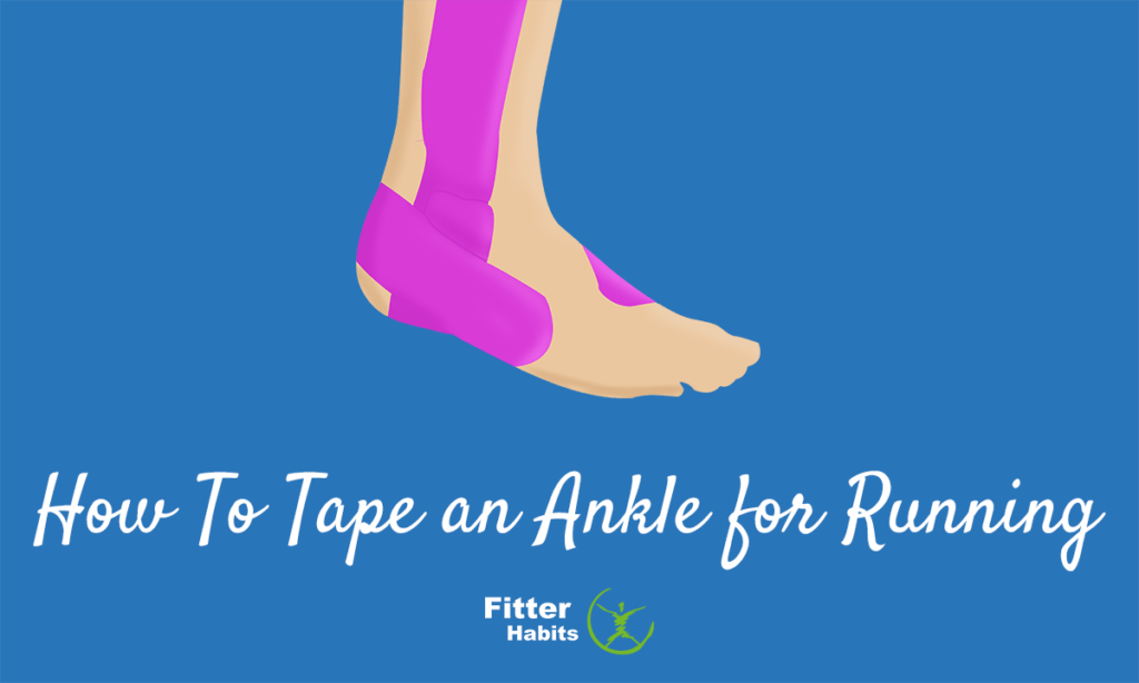 How to tape an ankle for running