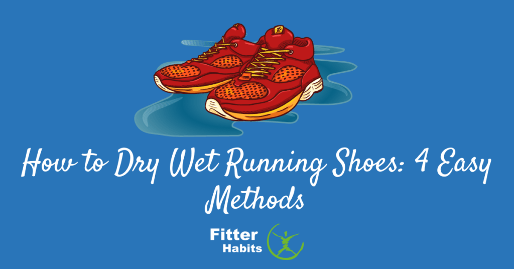 How to dry wet running shoes 4 easy methods