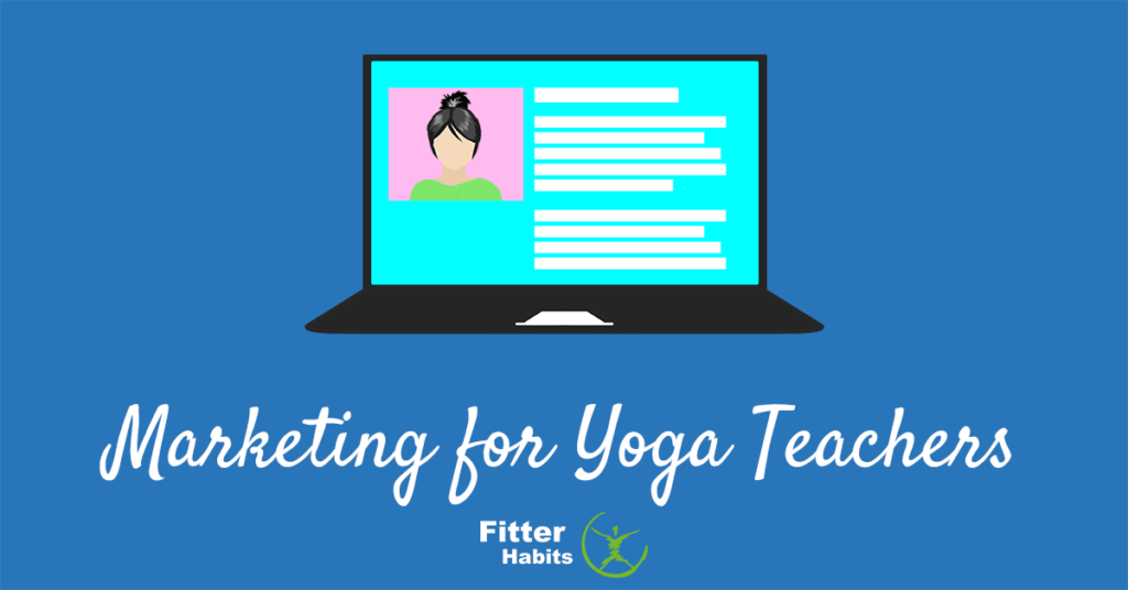 Marketing for yoga teachers