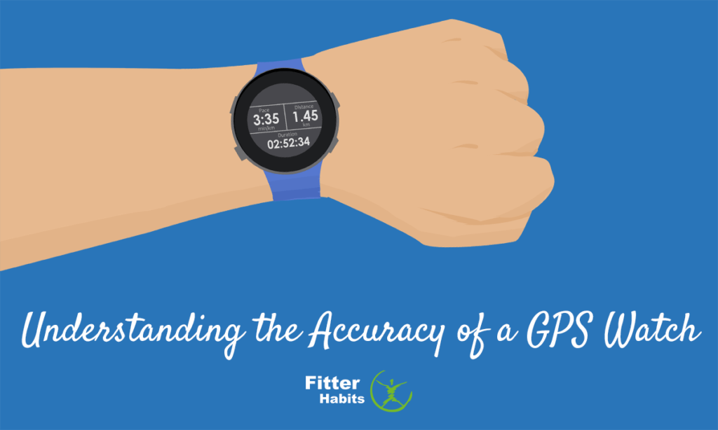 Understanding the accuracy of a GPS watch