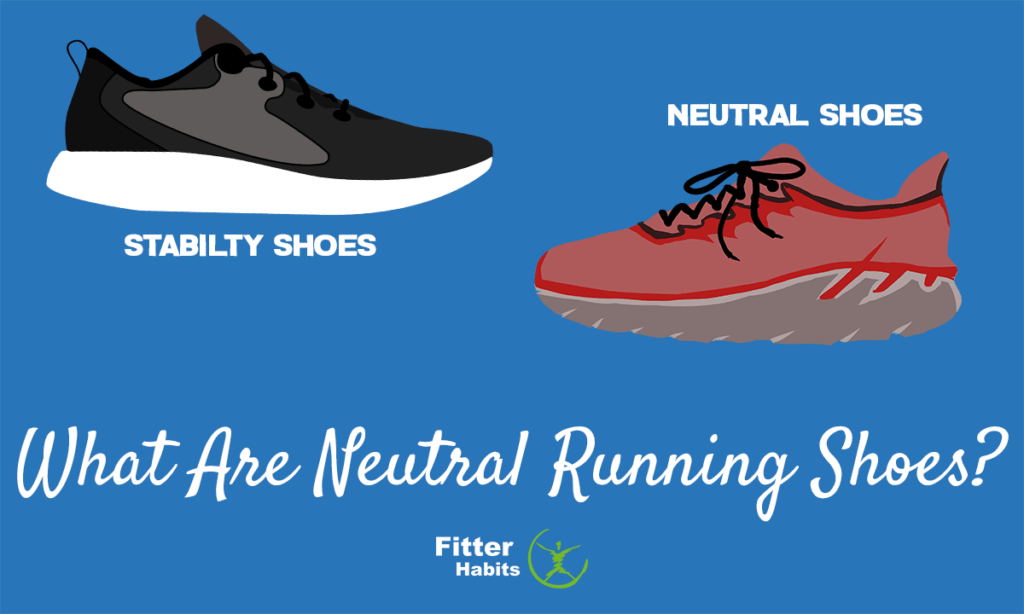 What are neutral running shoes