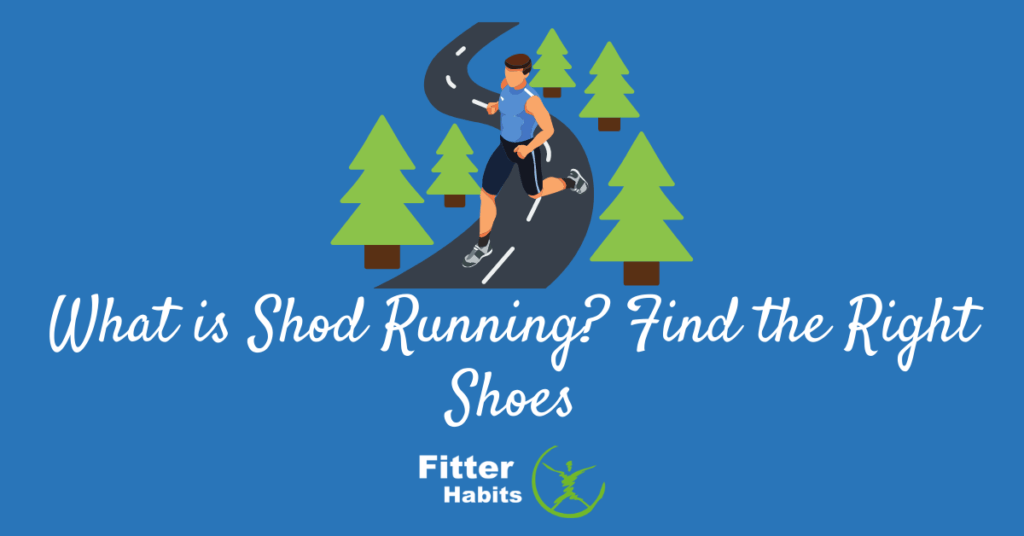 What is shod running?