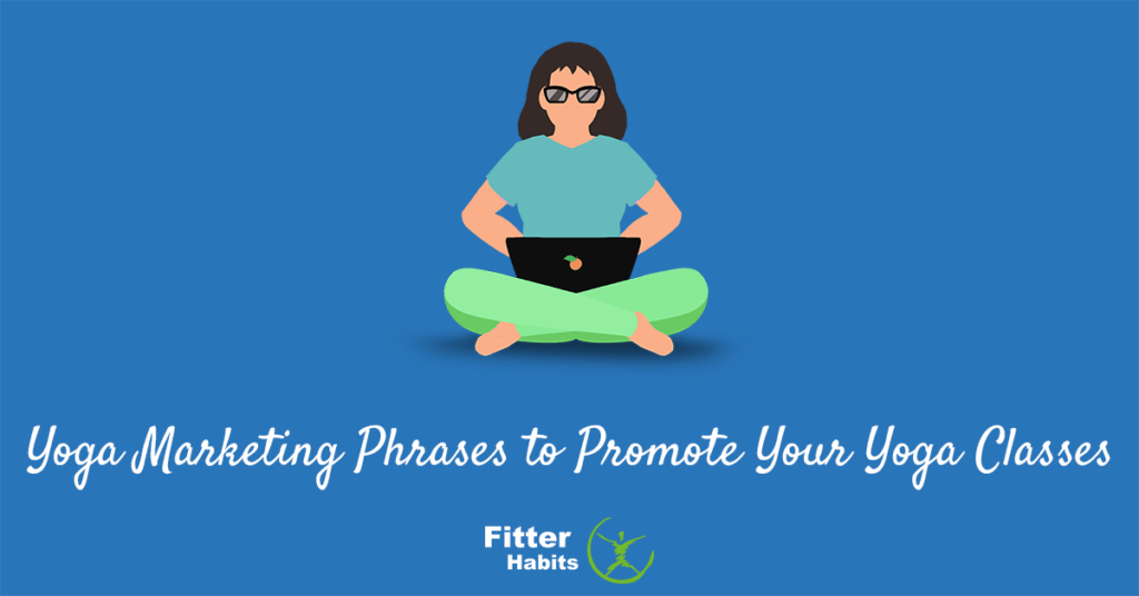Yoga marketing phrases