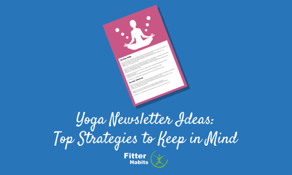Yoga Newsletter Ideas Top Strategies to Keep in Mind